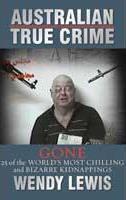 Australian_True__Crime_Gone
